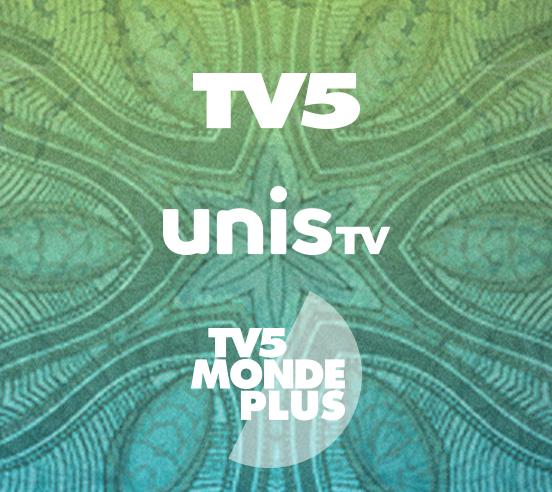 TV5 / Unis TV / TV5MONDEplus